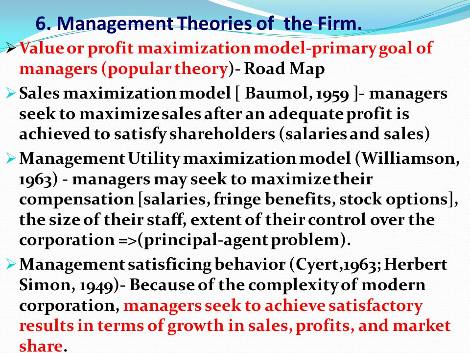 6. Management Theories of the Firm.