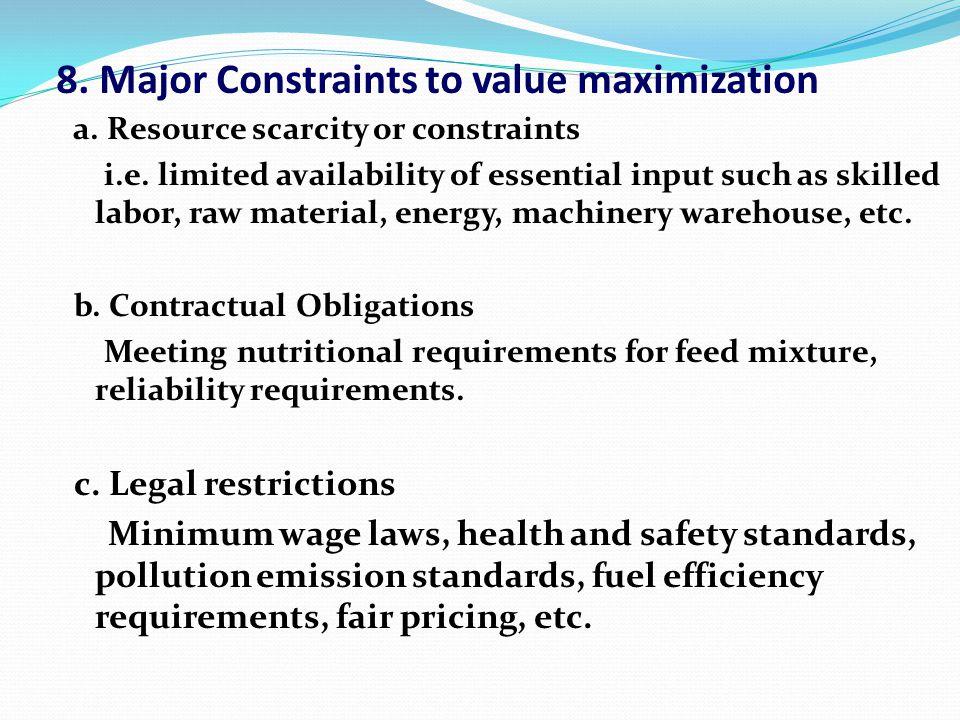8. Major Constraints to value maximization