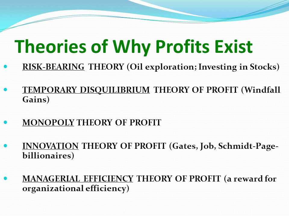 Theories of Why Profits Exist