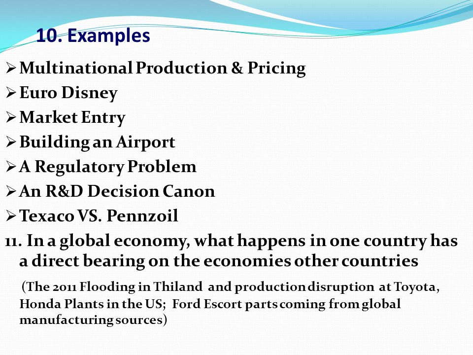10. Examples Multinational Production & Pricing Euro Disney