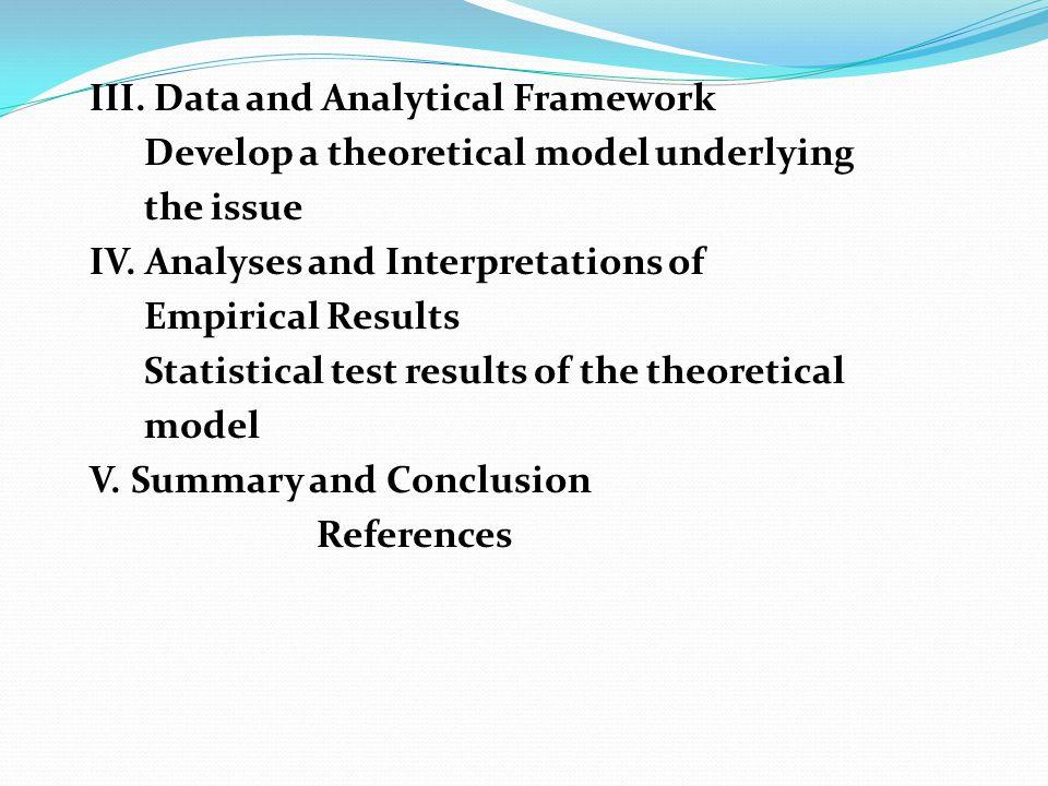 III. Data and Analytical Framework