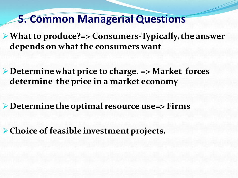 5. Common Managerial Questions