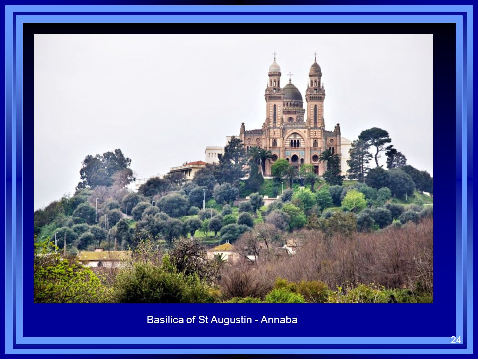 Basilica of St Augustin - Annaba