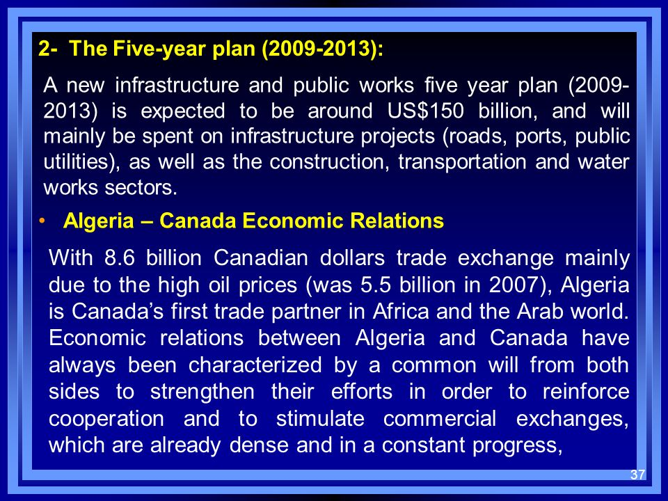 2- The Five-year plan (2009-2013):