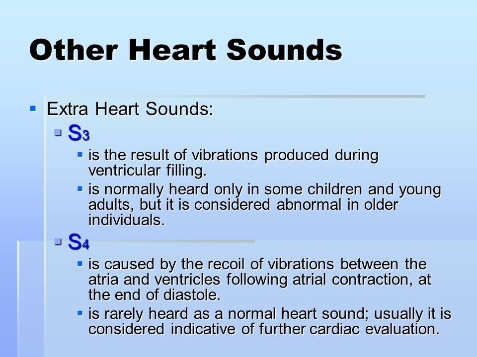 Other Heart Sounds S3 S4 Extra Heart Sounds: