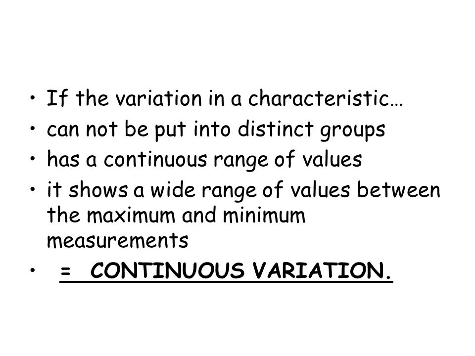 If the variation in a characteristic…
