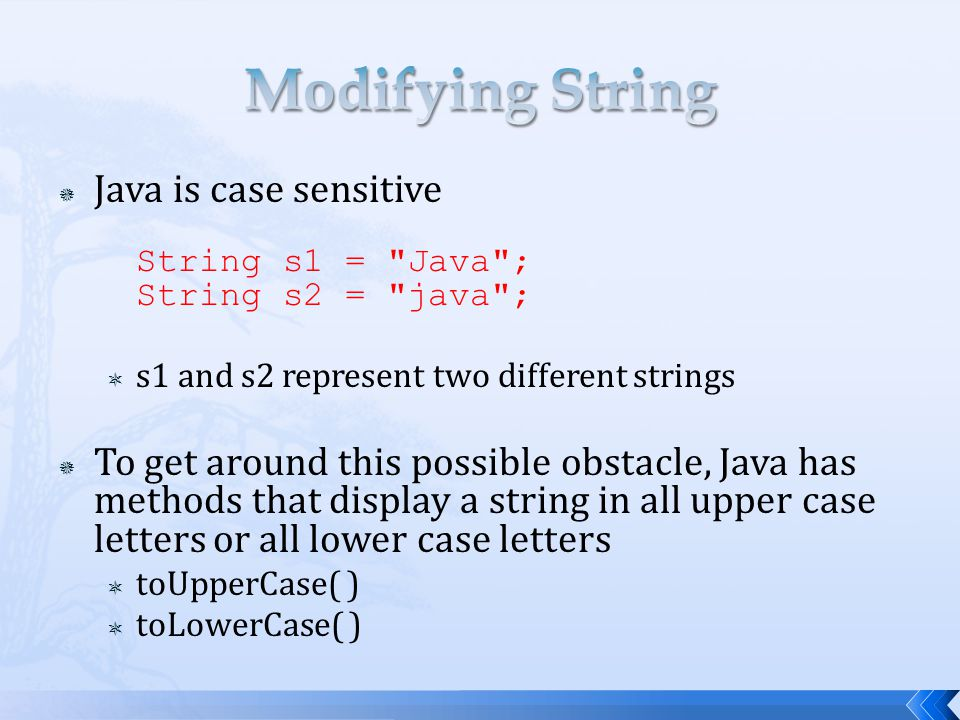 Modifying String Java is case sensitive