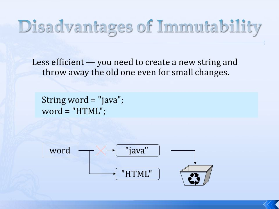 Disadvantages of Immutability