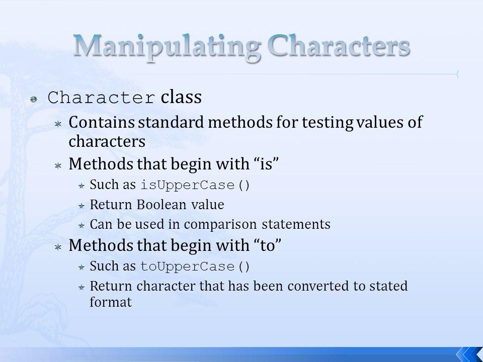 Manipulating Characters