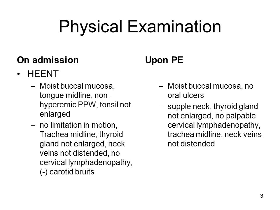 Physical Examination On admission Upon PE HEENT