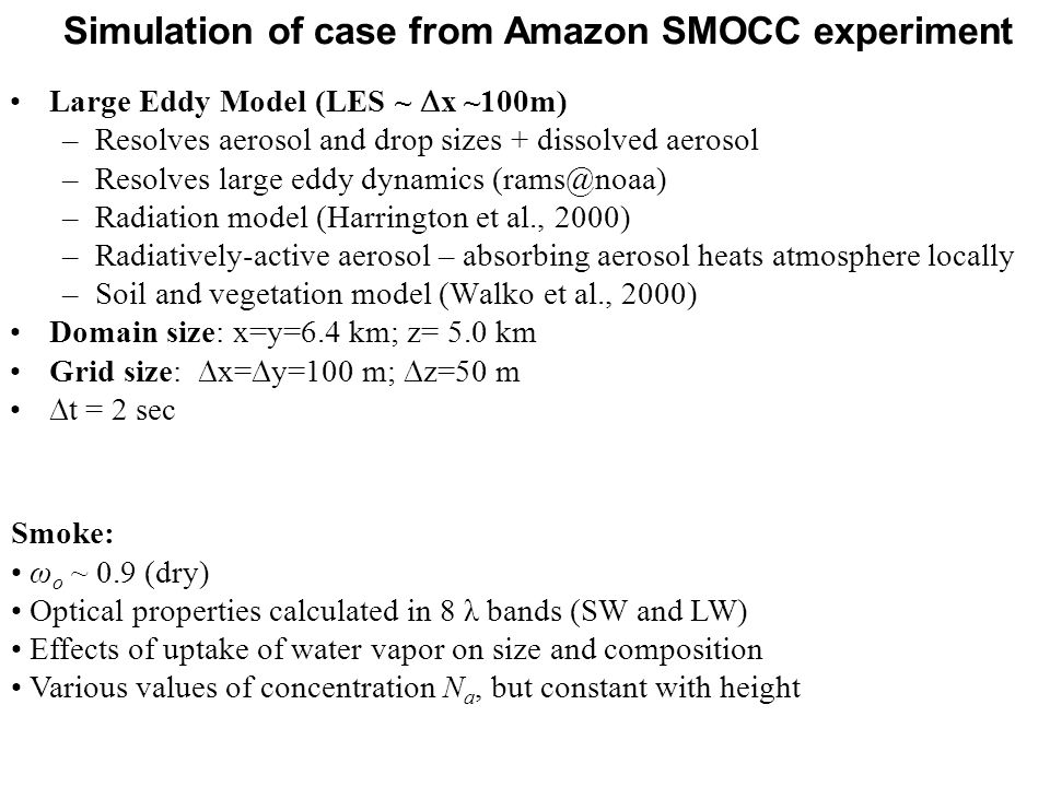 Simulation of case from Amazon SMOCC experiment