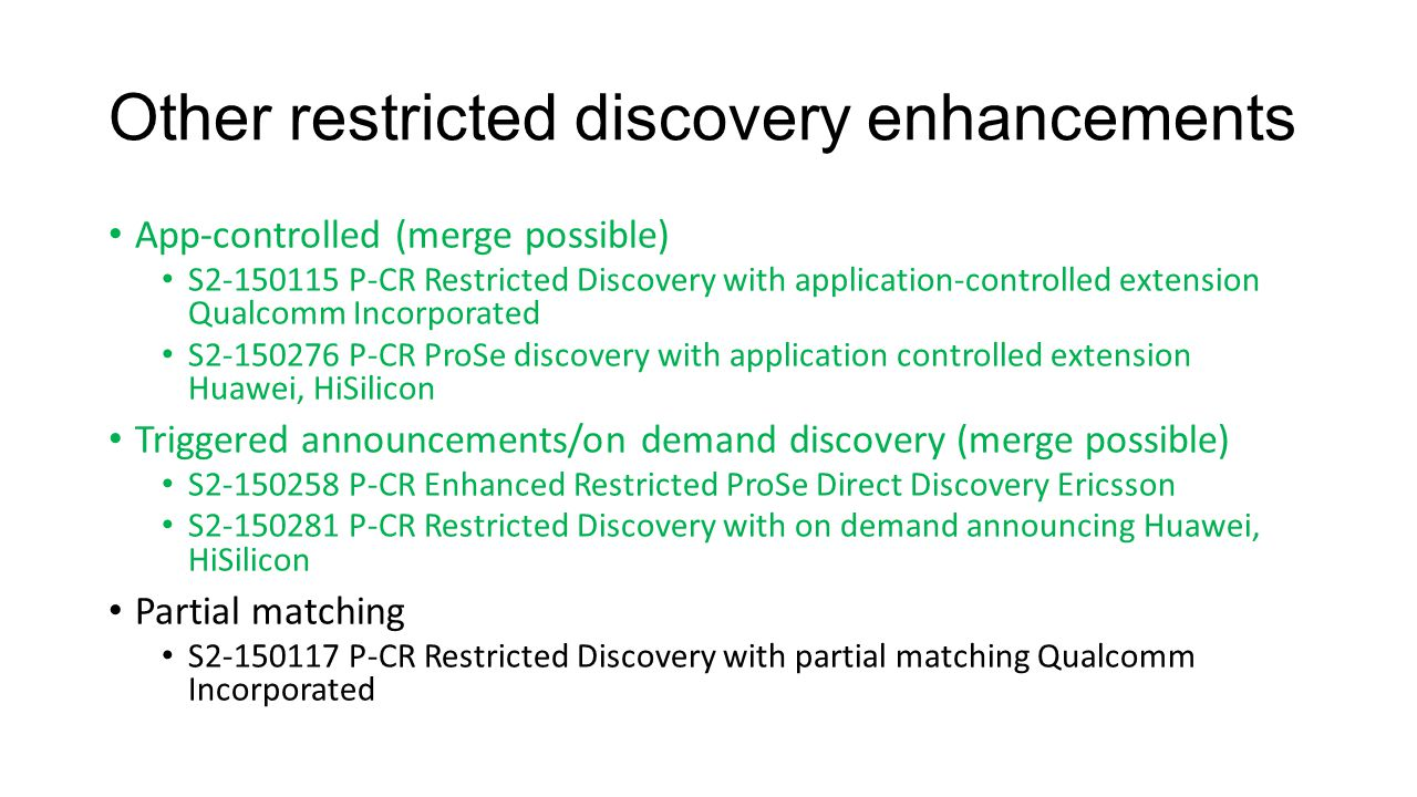 Other restricted discovery enhancements