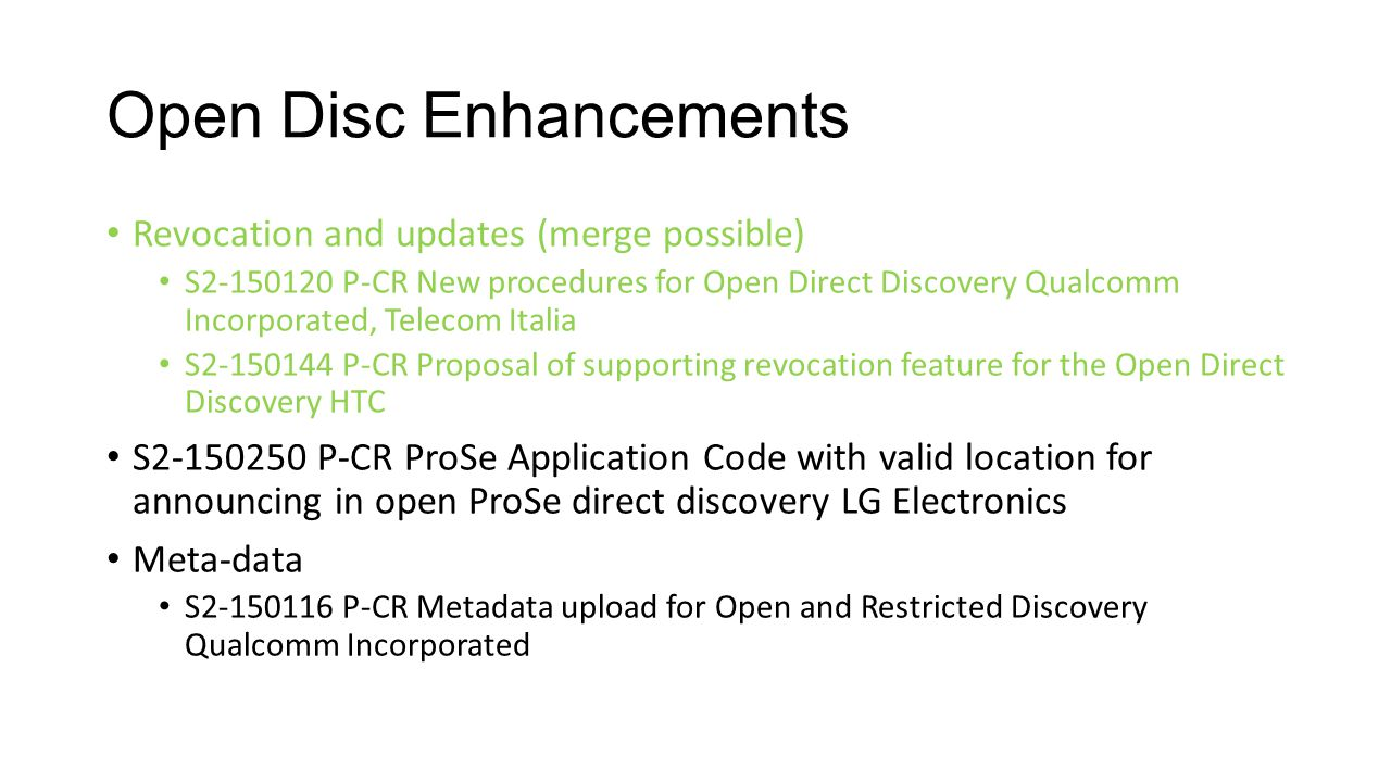 Open Disc Enhancements