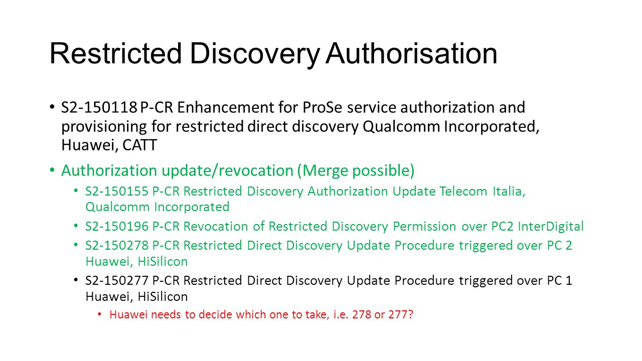 Restricted Discovery Authorisation