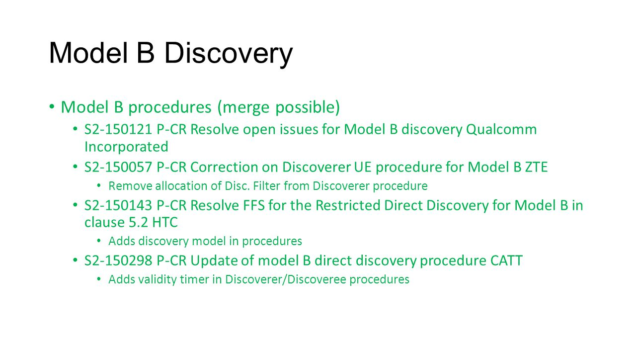 Model B Discovery Model B procedures (merge possible)
