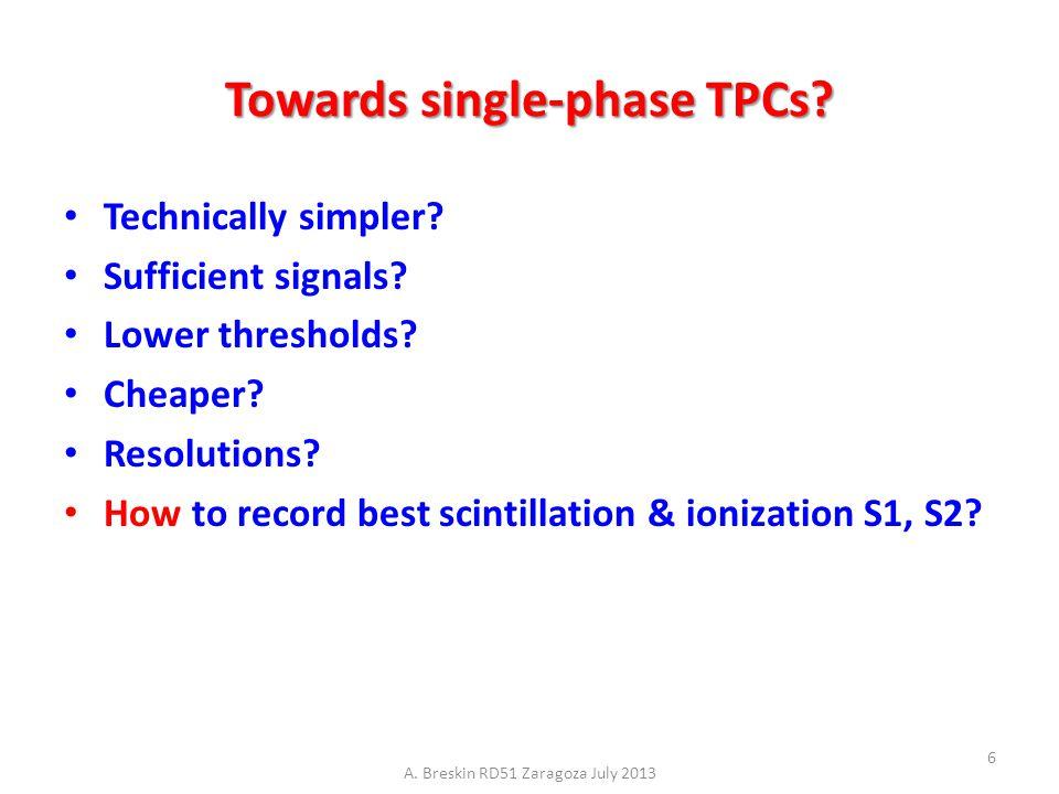 Towards single-phase TPCs