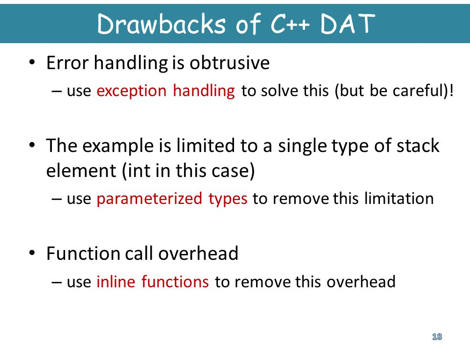 Drawbacks of C++ DAT Error handling is obtrusive