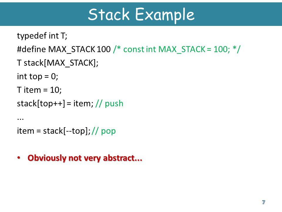 Stack Example typedef int T;