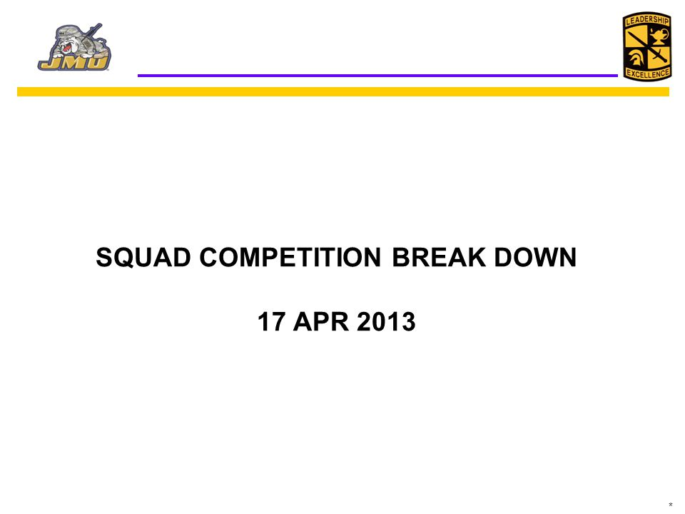 SQUAD COMPETITION BREAK DOWN