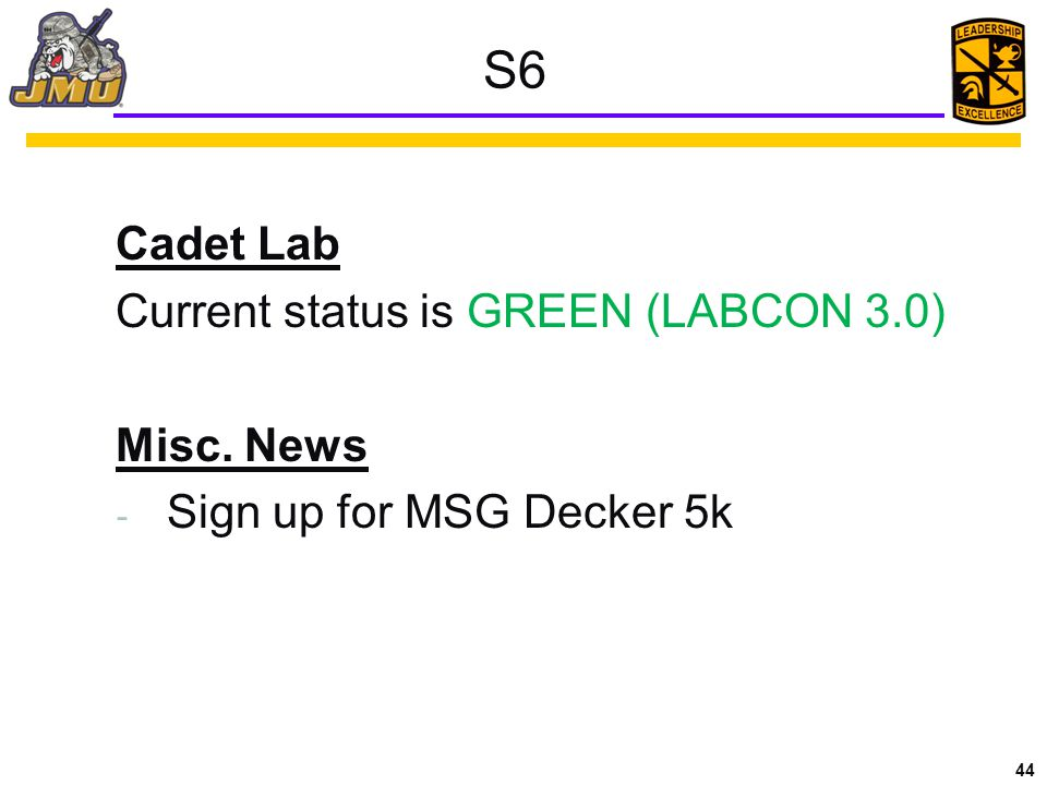 S6 Cadet Lab Current status is GREEN (LABCON 3.0) Misc. News