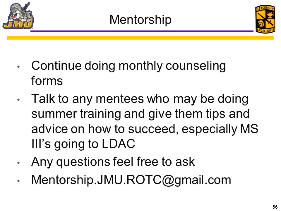 Mentorship Continue doing monthly counseling forms.