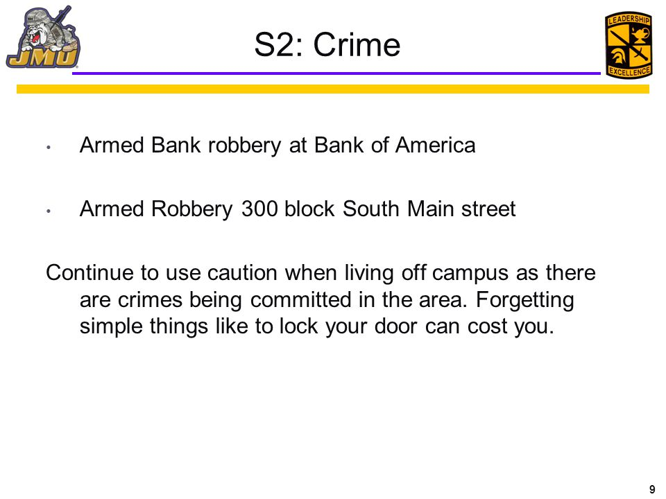 S2: Crime Armed Bank robbery at Bank of America