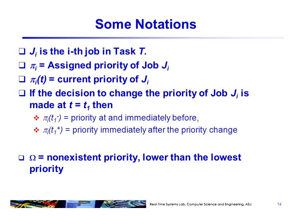 Some Notations Ji is the i-th job in Task T.
