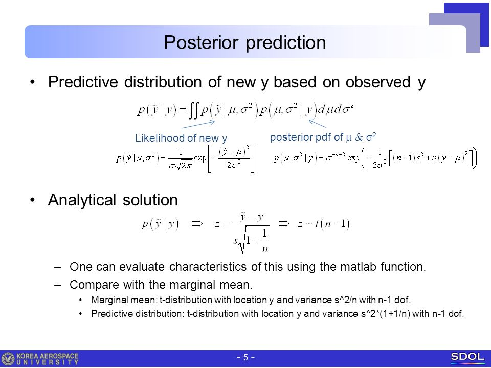 Posterior prediction Predictive distribution of new y based on observed y. Analytical solution.