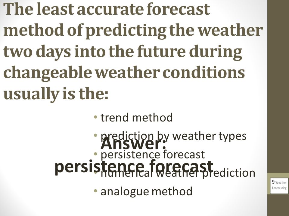 Answer: persistence forecast