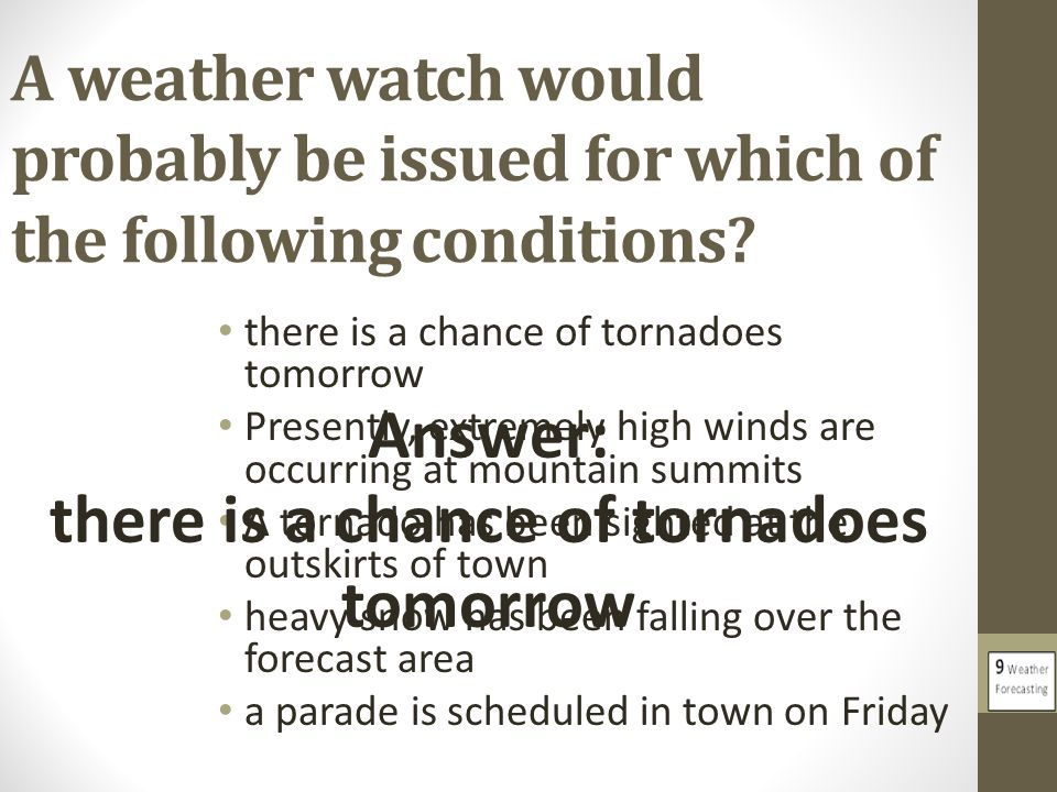 there is a chance of tornadoes tomorrow