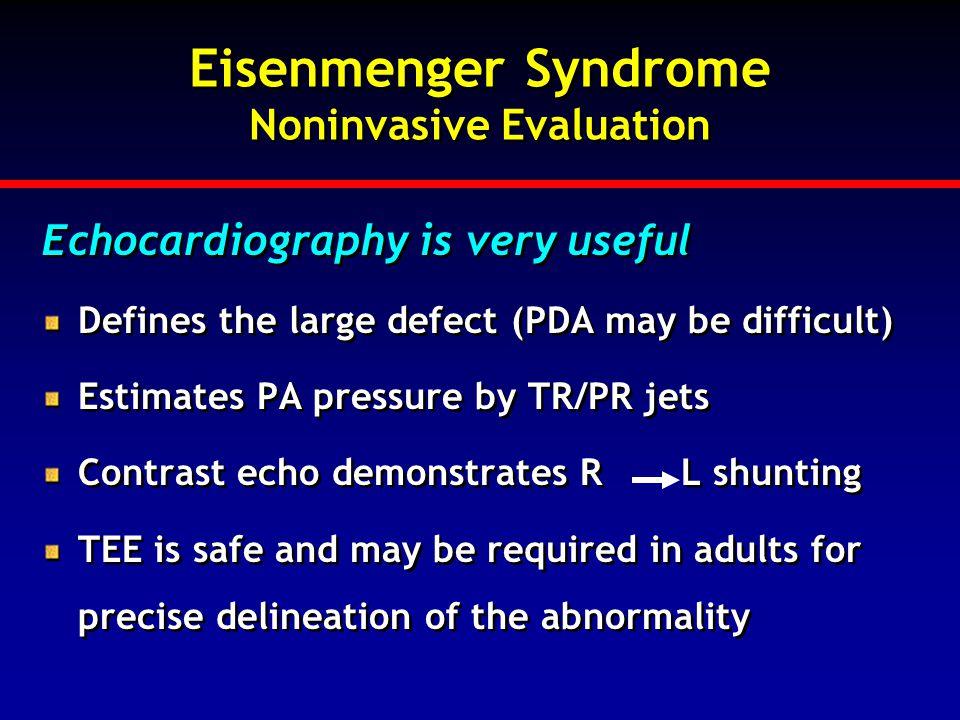 Eisenmenger Syndrome Noninvasive Evaluation