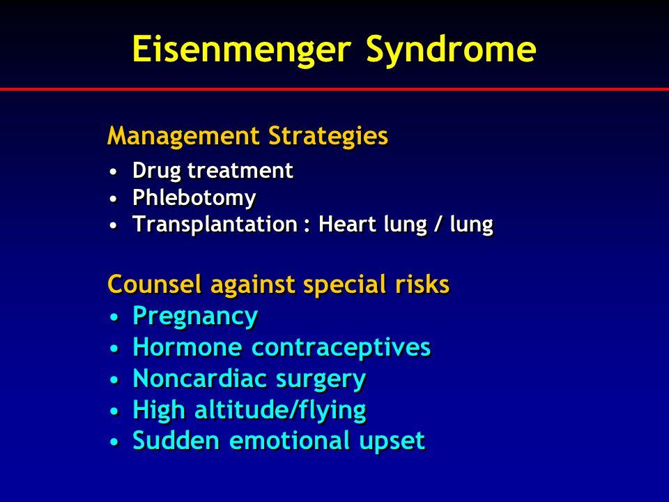 Eisenmenger Syndrome Management Strategies