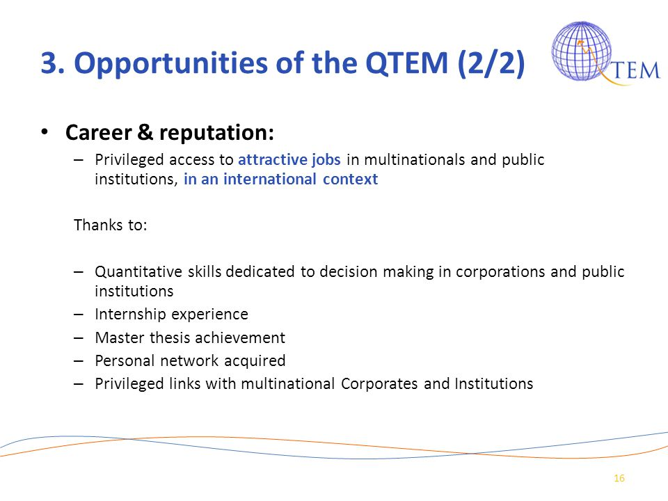 3. Opportunities of the QTEM (2/2)