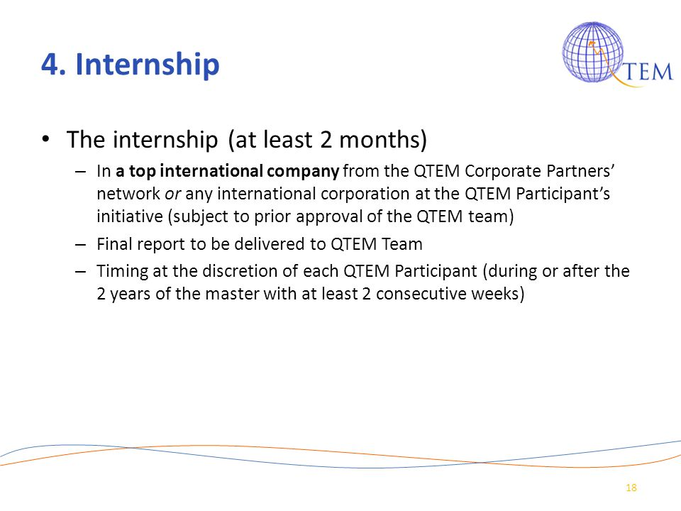 4. Internship The internship (at least 2 months)