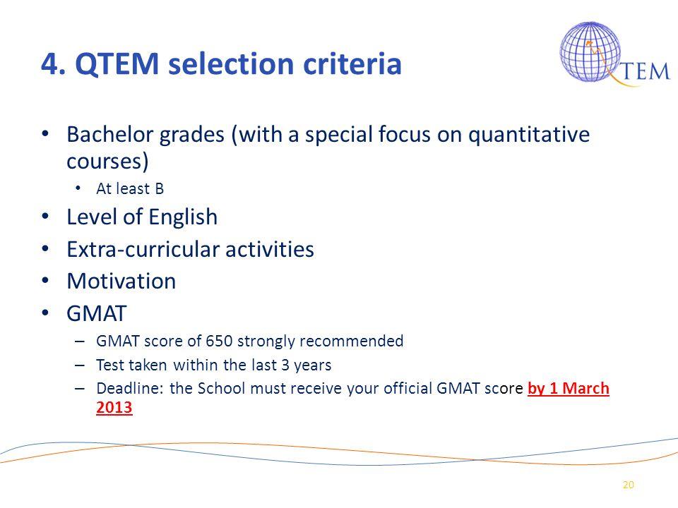 4. QTEM selection criteria