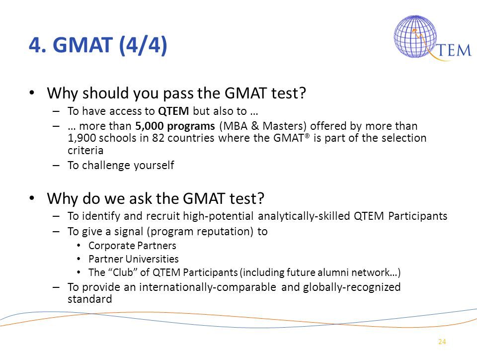 4. GMAT (4/4) Why should you pass the GMAT test