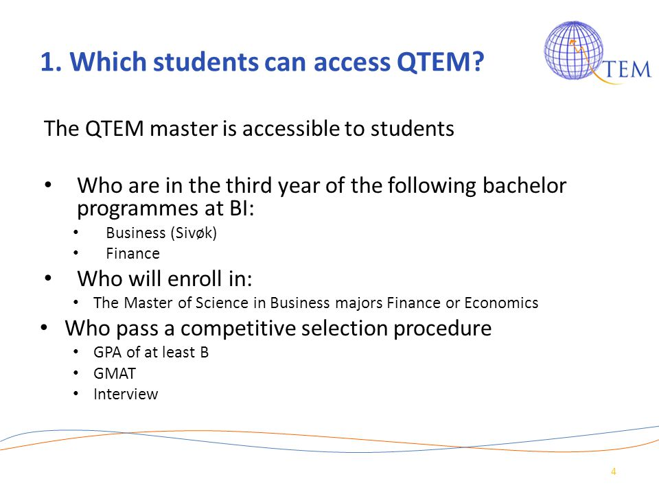 1. Which students can access QTEM