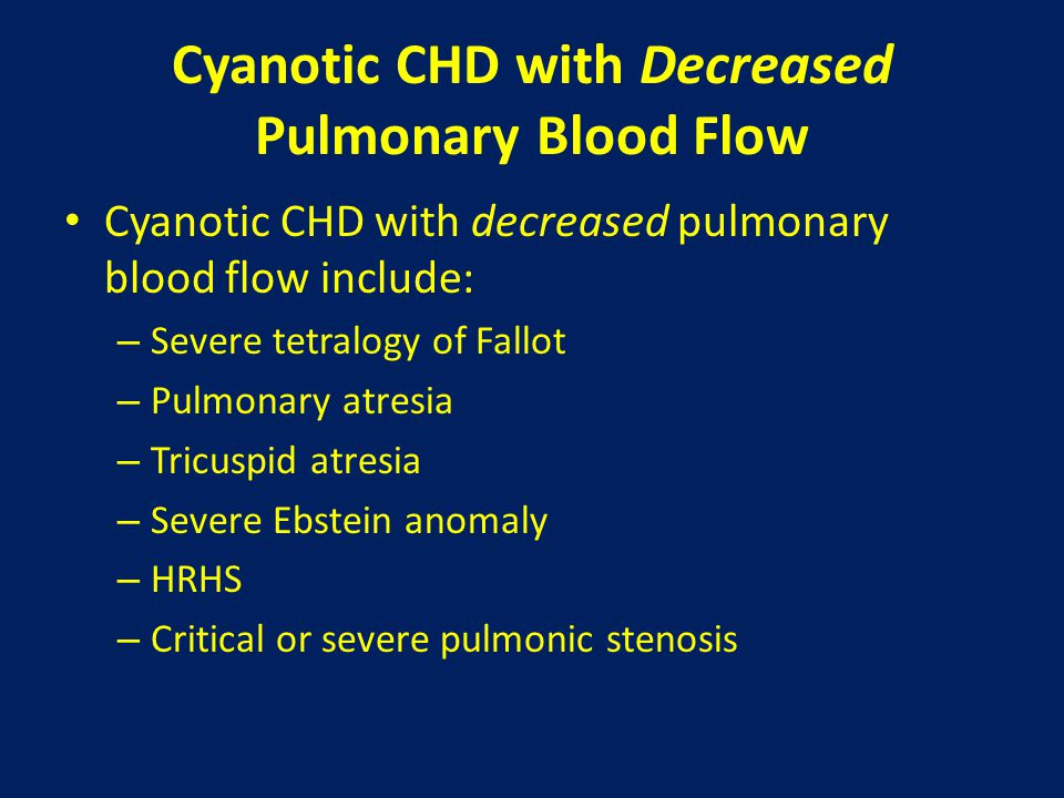 Cyanotic CHD with Decreased Pulmonary Blood Flow