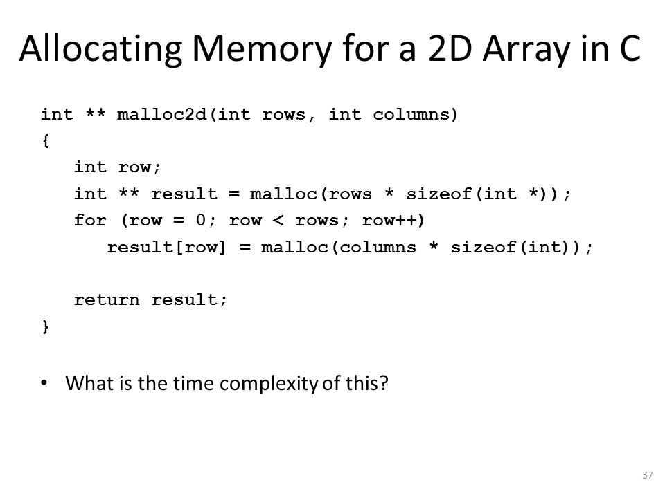 Allocating Memory for a 2D Array in C