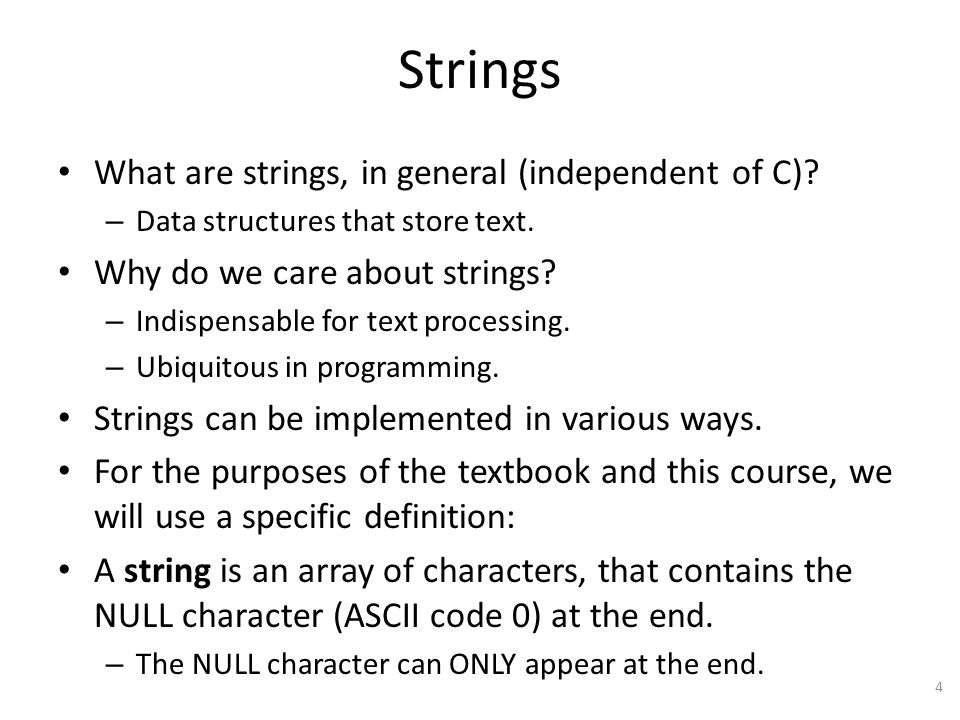 Strings What are strings, in general (independent of C)