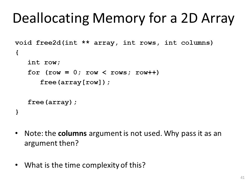 Deallocating Memory for a 2D Array