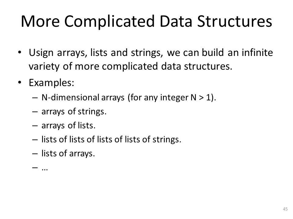 More Complicated Data Structures