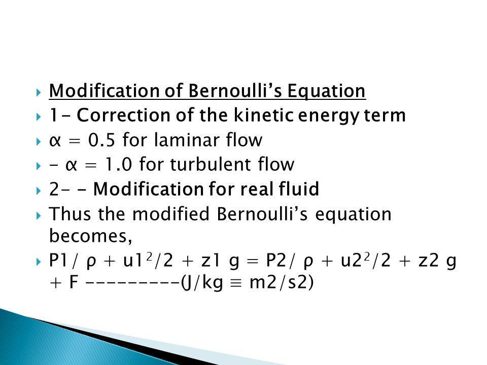Modification of Bernoulli's Equation