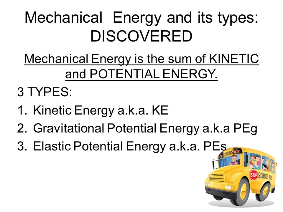 Mechanical Energy and its types: DISCOVERED