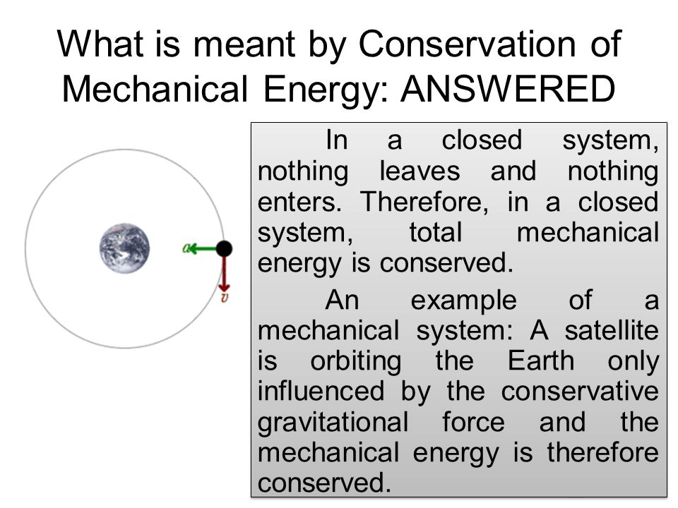What is meant by Conservation of Mechanical Energy: ANSWERED