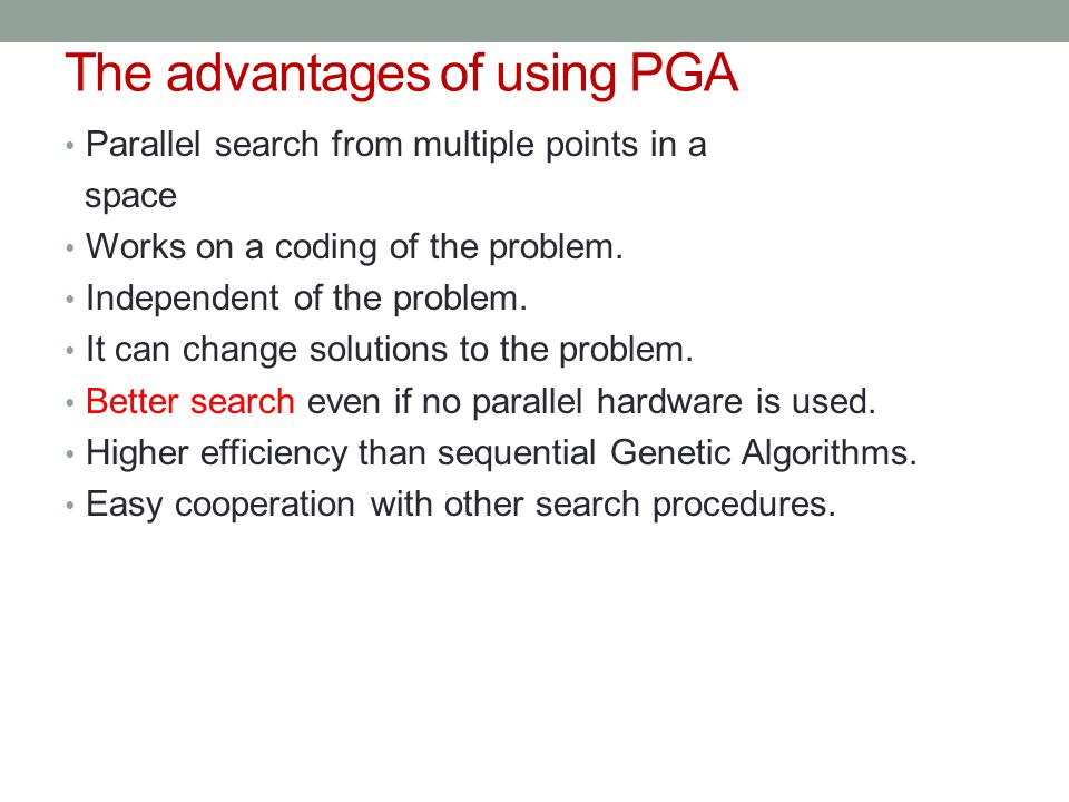 The advantages of using PGA