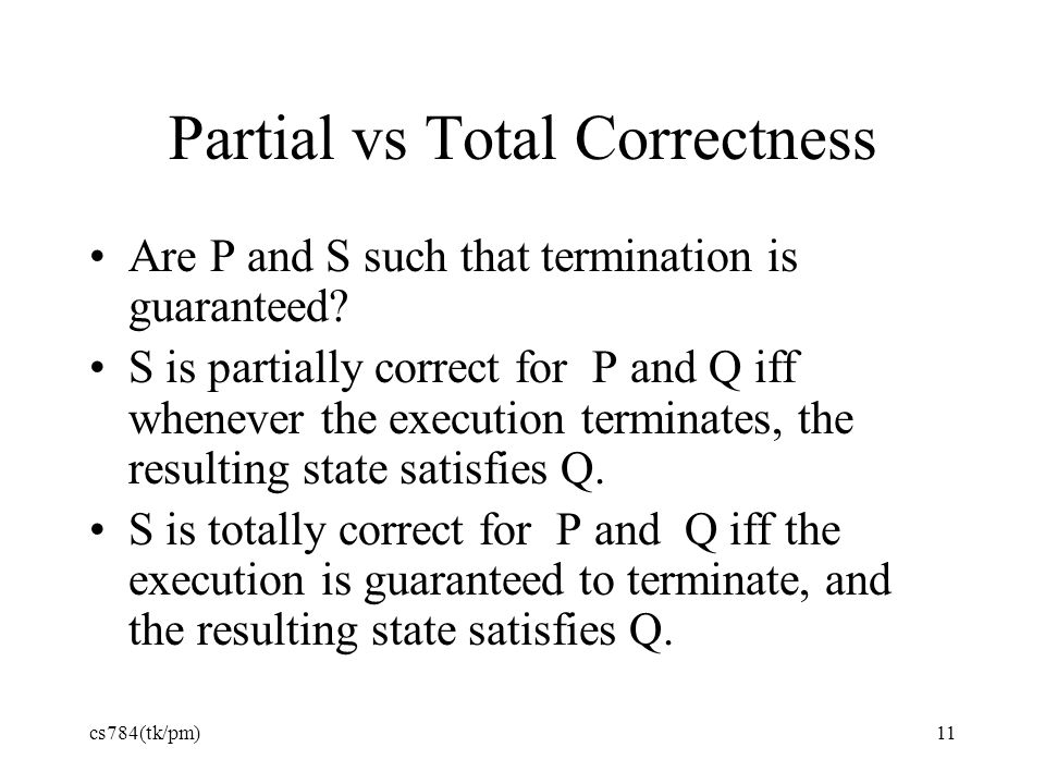 Partial vs Total Correctness