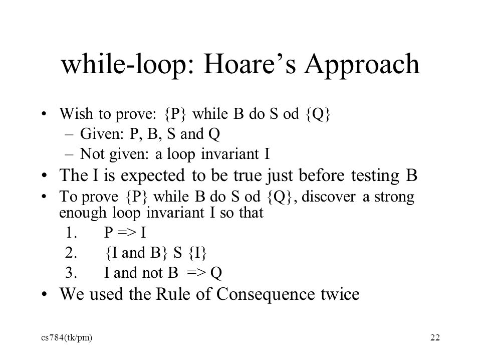 while-loop: Hoare's Approach