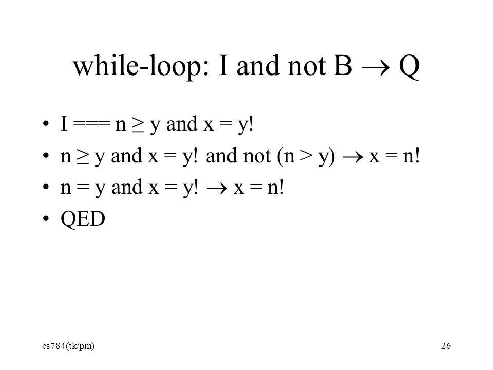 while-loop: I and not B  Q