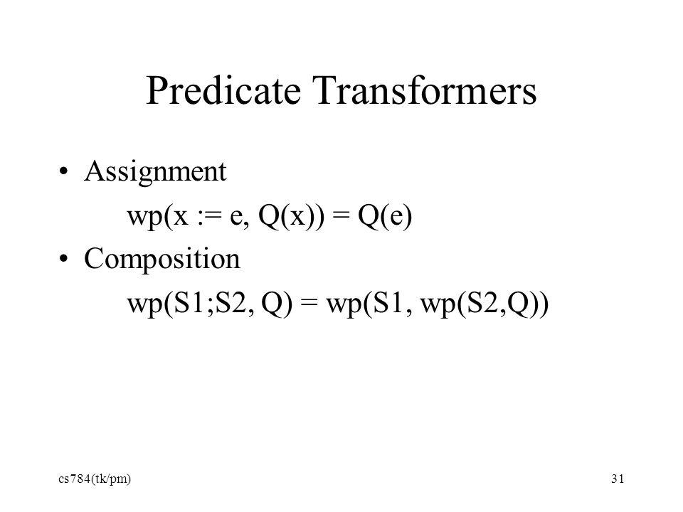 Predicate Transformers